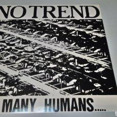 Discos de vinilo: NO TREND - TO MANY HUMANS... LP VINILO NUEVO. PUNK HARDCORE. Lote 156592720