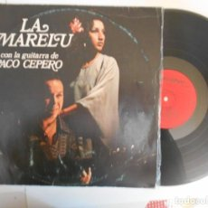 Discos de vinilo: LA MARELU-LP PACO OH OH-1977. Lote 156594706