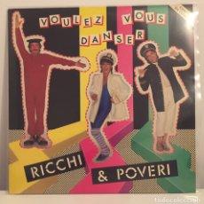 Discos de vinilo: RICCHI & POVERI-VOULEZ VOUS DANSER-LP 1984 ESPAÑA CON ENCARTES. Lote 156596982
