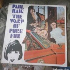 Discos de vinilo: PAUL HAIG - THE WARP OF PURE FUN. Lote 156605654