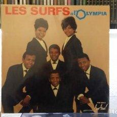 Discos de vinilo: *** LES SURFS - A L'OLYMPIA - LP - AÑO 1964 - EDICIÓN ORIGINAL FRANCESA - LEER DESCRIPCIÓN. Lote 156609394