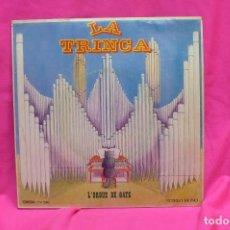Discos de vinilo: LA TRINCA -- L'ORGUE DE GATS / PERE GALLERI / LA MASOVERA / EL GAT / NAPOLEÓ, EDIGSA, 1971.. Lote 156611106