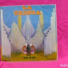 Discos de vinilo: LA TRINCA-L'ORGUE DE GATS, LA GATA I EL GOS, PERE GALLERI, EL POLL I LA PUÇA, EL GAT, LA MASOVERA.. Lote 156612030