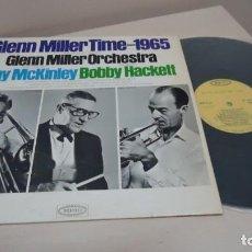 Discos de vinilo: GLENN MILLER TIME 1965-RAY MCKINLEY ,BOBBY HACKETT- EPIC- BCN -DISCOPHON- 1965 . Lote 156612446