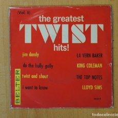 Discos de vinilo: THE GREATEST TWIST HITS VOL II - VARIOS - JIM DANDY + 3 - EP. Lote 156612541
