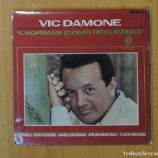 Discos de vinilo: VIC DAMONE - LAGRIMAS COMO RECUERDO + 3 - EP. Lote 156612664