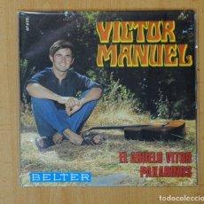 Discos de vinilo: VICTOR MANUEL - EL ABUELO VITOR / PAXARIÑOS - SINGLE. Lote 156613672