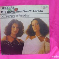 Discos de vinilo: BACCARA -- THE DEVIL SENT YOU TO LAREDO / SOMEWHERE IN PARADISE, RCA VICTOR, 1978.. Lote 156614058