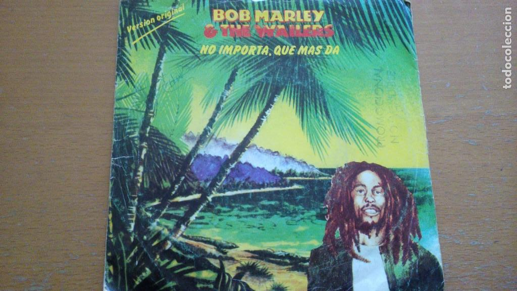Discos de vinilo: BOB MARLEY & THE WAILERS NO IMPORTA QUE MAS DA SINGLE SPAIN PORMO - Foto 1 - 156615242