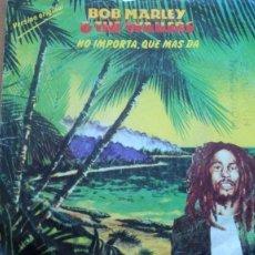 Discos de vinilo: BOB MARLEY & THE WAILERS NO IMPORTA QUE MAS DA SINGLE SPAIN PORMO. Lote 156615242