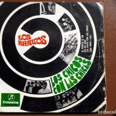 Discos de vinilo: LOS BRAVOS - EP - LOS CHICOS CON LAS CHICAS - COLUMBIA - 1967. Lote 156625414