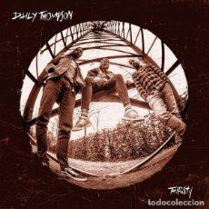 Discos de vinilo: DAILY THOMPSON THIRSTY DOBLE LP NUEVO. Lote 156627870