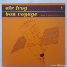 Discos de vinilo: MAXI / AIR FROG ?– BON VOYAGE (SWAG & STACEY PULLEN MIX) / 2001 BELGICA. Lote 176015437