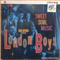 Discos de vinilo: SOUL KITCHEN FEATURING LONDON BOYS – SWEET SOUL MUSIC - MAXI-SINGLE GERMANY 1991. Lote 156632690
