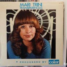 Discos de vinilo: *** MARI TRINI - TRANSPARENCIAS - LP AÑO 1975 - LEER DESCRIPCIÓN. Lote 156638050