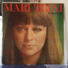 Discos de vinilo: *** MARI TRINI - EL TIEMPO Y YO - LP AÑO 1977 - LEER DESCRIPCIÓN. Lote 156638634