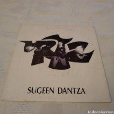 Discos de vinilo: URTZ. SUGEEN DANTZA. ZELATAN. SINGLE. Lote 156640801