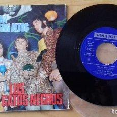 Discos de vinilo: LOS GATOS NEGROS -HEY HEY BUNNY/LOS MUROS SON ALTOS-VERGARA 45.259-A -AÑO 1968. Lote 156648254