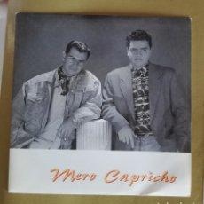 Discos de vinilo: MERO CAPRICHO - DESEARÍA TENERTE. POP CANARIO. ESCASO. Lote 180418870