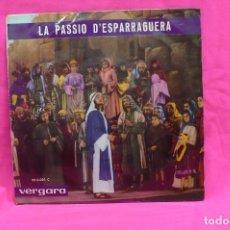Discos de vinilo: LA PASSIÓ D'ESPARRAGUERA, LA SAGRADA PASSIÓ DE JESUCRIST, VERGARA, 1964.. Lote 156660854