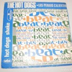 Discos de vinilo: SINGLE THE HOT DOGS. HOT DOGS SHAKE. NEVER MIND. SESION 1967 SPAIN (PROBADO Y BIEN, BUEN ESTADO). Lote 156663590