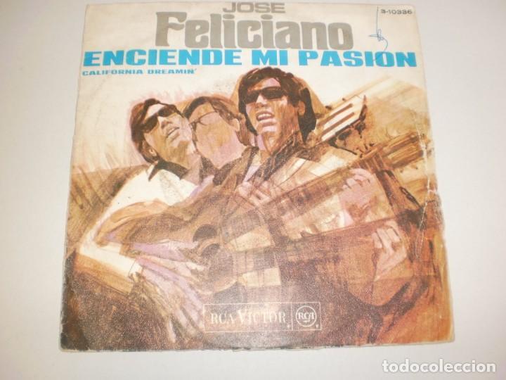 SINGLE JOSÉ FELICIANO. ENCIENDE MI PASIÓN. CALIFORNIA DREAMIN'. RCA 1968 SPAIN (PROBADO Y BIEN) (Música - Discos - Singles Vinilo - Grupos y Solistas de latinoamérica)