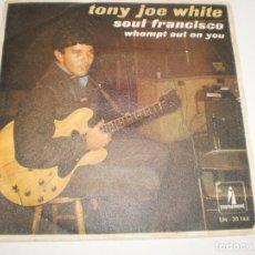 Vinyl-Schallplatten - single tony joe white. soul francisco. whompt out on you. monument 1968 spain (probado y bien) - 156664242
