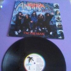 Discos de vinilo: ANTHRAX - I´M THE MAN - LP -SELLO ISLAND 208 786. SPAIN. AÑO 1987.. Lote 156666302