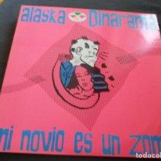 Discos de vinilo: ALASKA Y DINARAMA --- MI NOVIO ES UN ZOMBIE. Lote 156678458