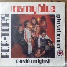 Discos de vinilo: ** POP TOPS - MAMY BLUE (VERSIÓN ORIGINAL) / GRIEF AND TORTURE - SG AÑO 1971 - LEER DESCRIPCION. Lote 156679822