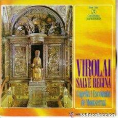 Discos de vinilo: CAPELLA I ESCOLANIA DE MONTSERRAT - VILORAI / SALVE REGINA (EP) COLUMBIA 1970. Lote 156680398