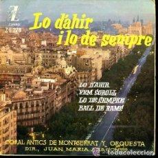 Discos de vinilo: CORAL ANTICS DE MONTSERRAT - LO D'AHIR / FEM SOROLL / LO DE SEMPRE / BALL DE RAMS - EP 1962. Lote 156680662