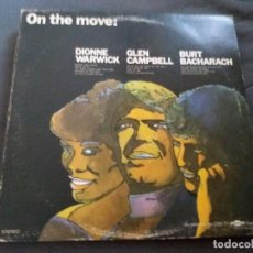 Discos de vinilo: DIONNE WARWICK- GLEN CAMPBELL- BURT BACHARACH --- ON THE MOVE. Lote 156680690