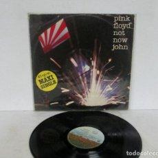 Discos de vinilo: PINK FLOYD - NOT NOW JOHN - MAXI SINGLE 3 TEMAS - HARVEST 1983 SPAIN. Lote 156681578