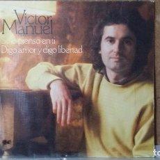 Discos de vinilo: ** VICTOR MANUEL - SOLO PIENSO EN TI / DIGO AMOR Y DIGO LIBERTAD - SG AÑO 1978 - LEER DESCRIPCION. Lote 156681870