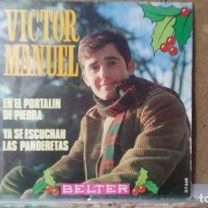 Discos de vinilo: ** VICTOR MANUEL - EN EL PORTALIN DE PIEDRA - SG AÑO 1969 - LEER DESCRIPCION. Lote 156682398