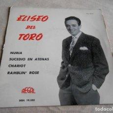 Discos de vinilo: ELISEO DEL TORO, EP, NURIA + 3, AÑO 1963. Lote 156684870
