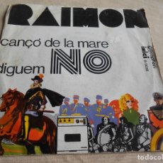 Discos de vinilo: RAIMON, SG, LA CANÇO DE LA MARE + 1, AÑO 1968. Lote 156685614