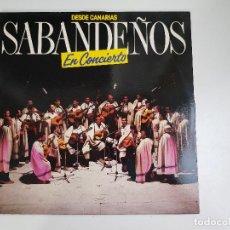 Discos de vinilo: SABANDEÑOS - DESDE CANARIAS EN CONCIERTO (VINILO). Lote 156690206