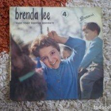 Discos de vinilo: BRENDA LEE. TOOT TOOT TOOTSIE GOODBYE + 3. AÑOS 60.. Lote 156703262