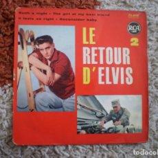 Discos de vinilo: ELVIS PRESLEY. LE RETOUR DE ELVIS. SUCH A NIGHT + 3. . Lote 156703598