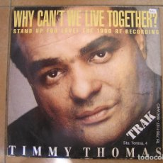 Discos de vinilo: TIMMY THOMAS ‎– WHY CAN'T WE LIVE TOGETHER? (STAND UP FOR LOVE! - BCM RECORDS 1990 - MAXI - P. Lote 156704382
