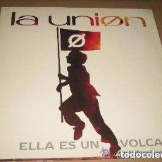 Discos de vinilo: LA UNION - ELLA ES UN VOLCAN - EDITADO EN ALEMANIA EN 1990. Lote 156705026