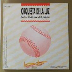 Disques de vinyle: ORQUESTA DE LA LUZ - SALSA CALIENTE DE JAPÓN. Lote 156707753