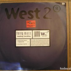 Discos de vinilo: TERRY MAXX ‎– ANYTHING, EVERYTHING - WEST 2 RECORDINGS 2000 - MAXI - PLS. Lote 156709250