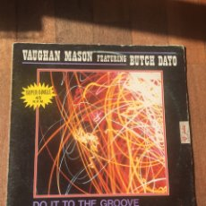 Discos de vinilo: VAUGHAN MASON FEATURING BUTH DAYO - DO IT TO THE GROOVE 1982 MAXI. Lote 156719466