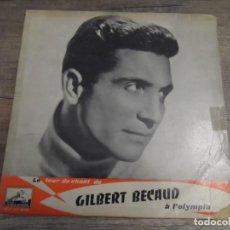 Discos de vinilo: GILBERT BÉCAUD – LE TOUR DE CHANT DE GILBERT BÉCAUD A L'OLYMPIA (10 PULGADAS). Lote 156738102