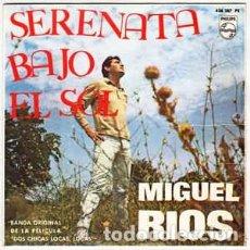 Discos de vinilo: MIGUEL RIOS * SERENATA BAJO EL SOL* BSO DOS CHICAS LOCAS LOCAS. Lote 156807854