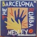 Discos de vinilo: THE BARCELONA RUMBA MEDLEY - LOS AMAYA, LOS MANOLOS, PERET - MAXI-SINGLE SPAIN 1992. Lote 156746150