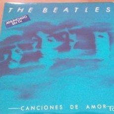 Discos de vinilo: THE BEATLES CANCIONES DE AMOR 2XLPS GATEFOLD INSERTOS. Lote 156749754